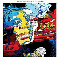Leeroy – Leeroy Presents Fela Is the Future