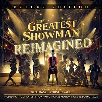 Various Artists.. – The Greatest Showman: Reimagined (Deluxe)