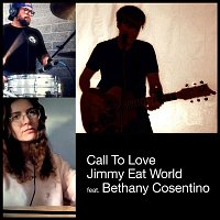Jimmy Eat World, Bethany Cosentino – Call to Love