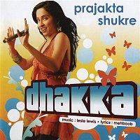 Prajakta Shukre – Dhakka