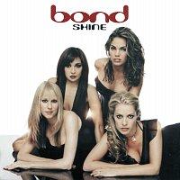 Bond – Shine