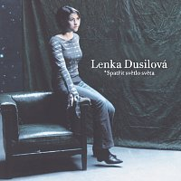 Lenka Dusilová – Spatrit svetlo sveta