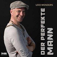 Udo Wenders – Der perfekte Mann