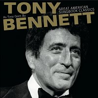 Tony Bennett – As Time Goes By:  Great American Songbook Classics