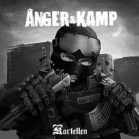 Kartellen – Anger & Kamp