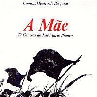 José Mário Branco – A Mae - 12 Cancoes de José Mário Branco