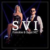 Frenkie, Sajsi MC – Svi