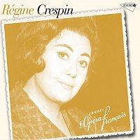 Régine Crespin – Regine Crespin Chante L'Opéra Francais