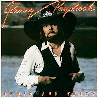 Johnny Paycheck – Armed And Crazy (Bonus Track Version)