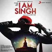 Sunil Sirvaiya, Rahat Fateh Ali Khan – I Am Singh (Original Motion Picture Soundtrack)