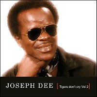 Joseph Dee – Tigers Don't Cry Vol.2