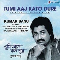 Kumar Sanu – Tumi Aaj Kato Dure