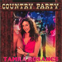 Tamra Rosanes – Country Party