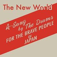 The Drums – The New World