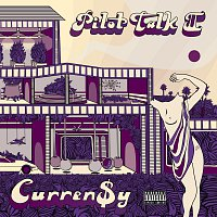 Curren$y – Pilot Talk II [Explicit Version]