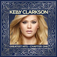 Kelly Clarkson – Greatest Hits - Chapter One