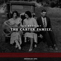 The Carter Family – American Epic: The Carter Family