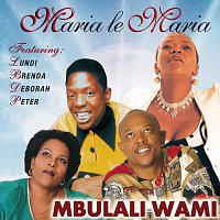 Maria Le Maria – Mbulali Wami