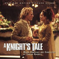 Carter Burwell – A Knight's Tale - Original Motion Picture Score