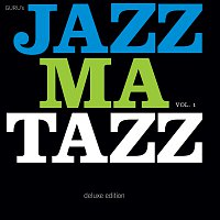 Guru – Guru's Jazzmatazz, Vol. 1 [Deluxe Edition]