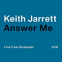 Keith Jarrett – Answer Me [Live from Budapest]