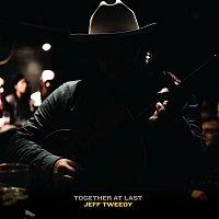 Jeff Tweedy – Together At Last