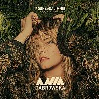 Ania Dabrowska – Poskładaj Mnie (Edited Version)