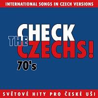 Různí interpreti – Check The Czechs! 70. léta - zahraniční songy v domácích verzích