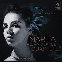 Marita Albán Juárez Quartet – Aguas Calientes