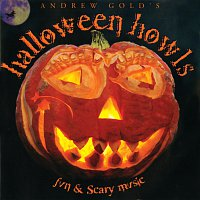 Andrew Gold – Halloween Howls: Fun & Scary Music