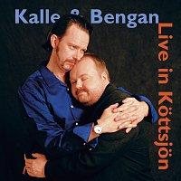 Kalle Moraeus, Bengan Janson – Kalle & Bengan Live in Kottsjon