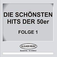 Různí interpreti – Die schonsten Hits der 50er Folge 1