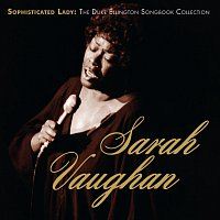 Sarah Vaughan – Sophisticated Lady: The Duke Ellington Songbook Collection