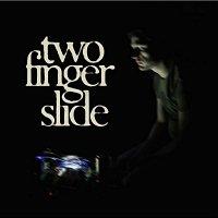 Two Finger Slide – EP