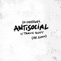 Ed Sheeran & Travis Scott – Antisocial (MK Remix)