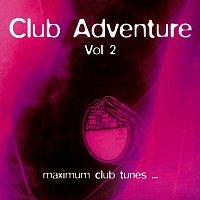 Různí interpreti – Club Adventure Vol. 2