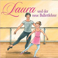 Laura – 05: Laura und der neue Ballettlehrer