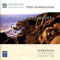 Tasmanian Symphony Orchestra, Richard Mills, Antony Walker – Glanville-Hicks: Etruscan Concerto