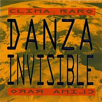 Danza Invisible – Clima Raro