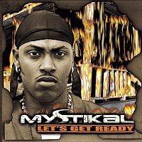 Mystikal – Let's Get Ready