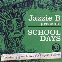 Různí interpreti – Jazzie B Presents School Days