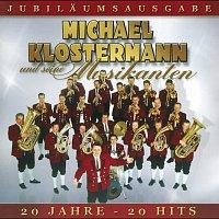 Michael Klostermann und seine Musikanten – 20 Jahre Michael Klostermann - Das Beste