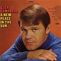 Glen Campbell – A New Place In The Sun