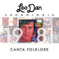Leo Dan – Leo Dan Cronología - Canta Folklore (1981)