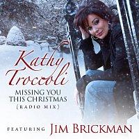 Kathy Troccoli, Jim Brickman – Missing You This Christmas [Radio Mix]