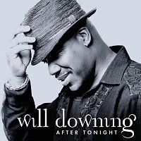 Will Downing – After Tonight