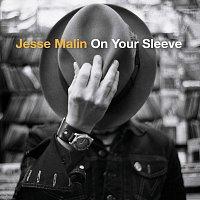 Jesse Malin – On Your Sleeve