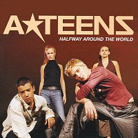 A*Teens – Halfway Around The World
