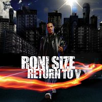 Roni Size – Return to V