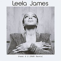 Leela James – There 4 U (RMR Remix)